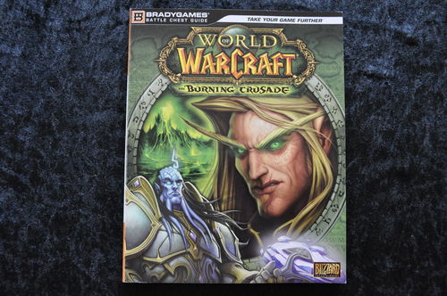 World Of Warcraft The Burning Crusade Guide